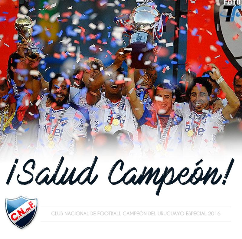 Nacional Campeón Torneo Uruguayo Especial 2016